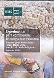 Image de Experimentar para comprender. Tecnología en el paleolítico (DVD)