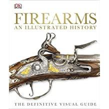 Firearms The Illustrated History (Dk)
