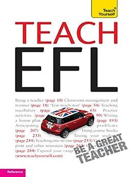 Teach English as a Foreign Language: Teach Yourself (New Edition) (English Edition) par [Riddell, David]