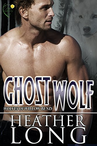 Ghost Wolf (Wolves of Willow Bend Book 12) (English Edition)