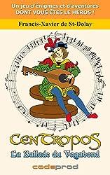 CenTropoS : La Ballade du Vagabond