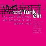 Heimatlieder Aus Deutschland Funkeln - The Best Originals and Remixes of New German Folk