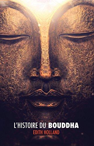 L'Histoire du Bouddha