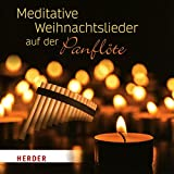 Meditative Weihnachtslieder-Panflöte