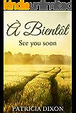 À bientôt: See you soon