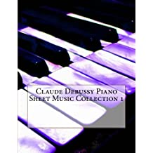 Claude Debussy Piano Sheet Music Collection 1