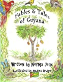 Fables & Tales of Guyana: Volume 1