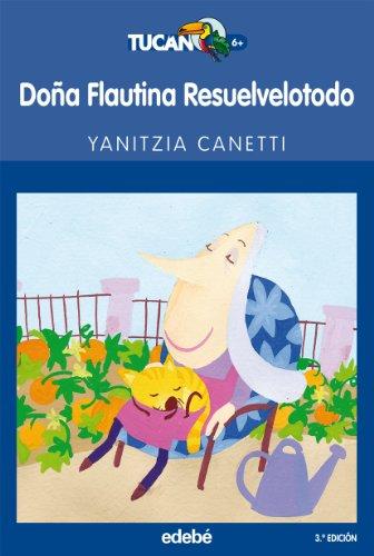 Doña Flautina resuelvelotodo (TUCÁN AZUL) por Yanitzia Canetti