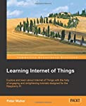 If you're a developer or electronics engineer who is curious about Internet of Things, then this is the book for you. With only a rudimentary understanding of electronics, Raspberry Pi, or similar credit-card sized computers, and some programming exp...