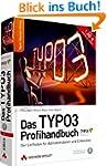 Das TYPO3 Profihandbuch - Der Leitfad...