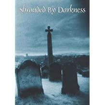 Shrouded by Darkness: Tales of Terror