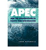 [ [ Apec and the Construction of Pacific Rim Regionalism (Cambridge Asia-Pacific Studies) ] ] By Ravenhill, John ( Author ) Apr - 2009 [ Paperback ]