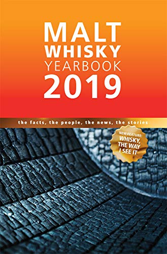 Malt Whisky Yearbook: The Facts, The People, The News, The Stories