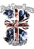 Black Stone Cherry - Thank You: Livin' Live (+ Audio-CD)