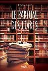 Le parfum des livres par Gagné