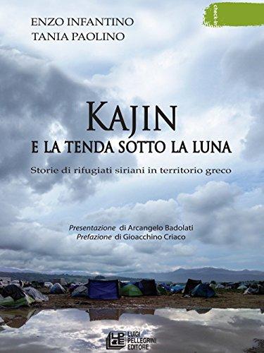 Kajin e la tenda sotto la luna. Storie di rifugiati siriani in territorio greco (Check-in)