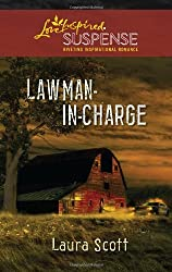 Lawman-in-Charge (Love Inspired Suspense) by Laura Scott (2011-06-07)