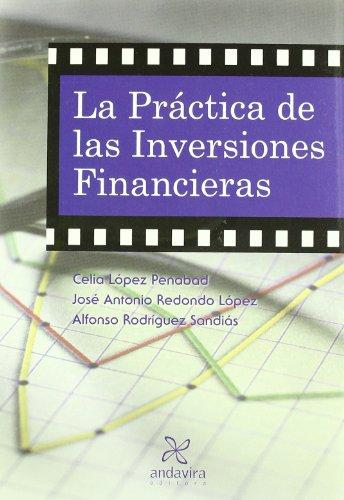 La práctica de las Inversiones Financieras por Alfonso Rodríguez Sandiás