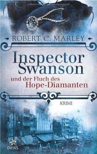 Inspector Swanson und der Fluch des Hope-Diamanten von Robert C. Marley (Mai 2014) Taschenbuch