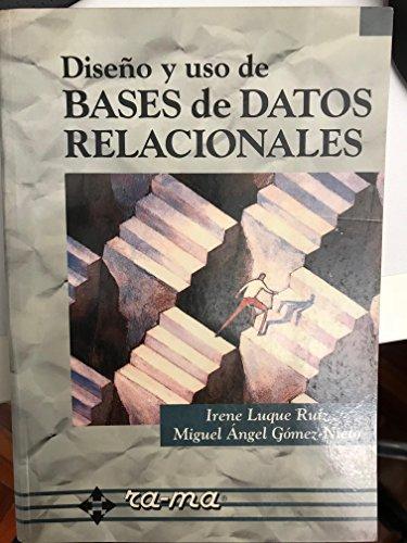Diseño y uso de Bases de Datos Relacionales.
