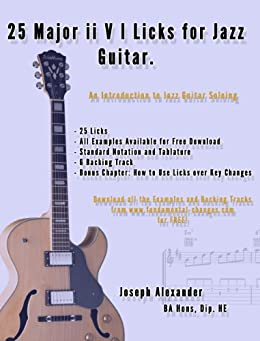 25 Major ii V I Licks for Jazz Guitar. (25 Guitar Licks for...) (English Edition) par [Alexander, Joseph]