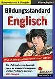 Bildungsstandard Englisch: Was 14-Jährige wissen und können sollten!