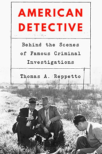 American Detective: Behind the Scenes of Famous Criminal Investigations (English Edition)