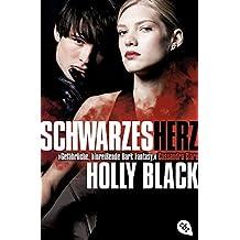 Schwarzes Herz: Band 3 (Weißer Fluch (Trilogie), Band 3)
