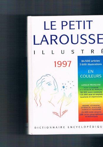Le petit Larousse illustré : Edition 1997