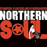 Stompers, Floaters, and Floorshakers - Northern Soul