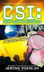 Nevada Rose (CSI: Crime Scene Investigation) by Jerome Preisler (2008-06-24)