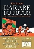 L'Arabe du futur – Tome 1 de Riad Sattouf (7 mai 2014) Relié