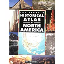 Historical Atlas of North America, The Penguin (Hist Atlas)