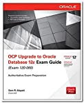 Prepare for the Oracle Certified Professional Upgrade to Oracle Database 12c exam with this exclusive Oracle Press guide. Each chapter features step-by-step examples, a certification summary, a two-minute drill and a self-test to reinforce the topics...