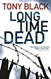 Long Time Dead (Gus Dury 4)