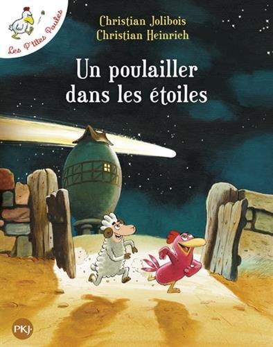 Les P'tites Poules - Un poulailler dans les étoiles (2) par Christian JOLIBOIS