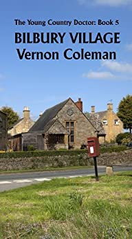 The Young Country Doctor Book 5: Bilbury Village by [Coleman, Vernon]