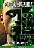 STERNENGLANZ – Eliteeinheit des Universums 33: Weltraum-Hacker