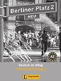 Berliner Platz 2 NEU - Lehrerhandreichungen 2: Deutsch im Alltag (Berliner Platz NEU)