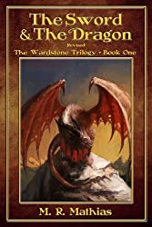 The Sword and the Dragon (The Wardstone Trilogy Book 1) (English Edition)