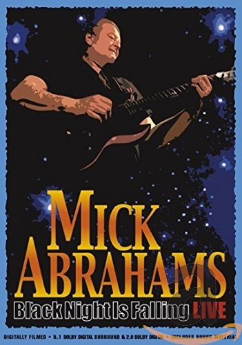 Mick Abrahams - Black Night is Falling - Live