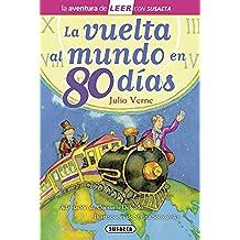 La vuelta al mundo en 80 días (La aventura de LEER con Susaeta - nivel 3)