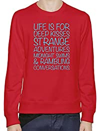 Life Is For Deep Kisses Strange Adventures Midnight Swims Hombres sudadera