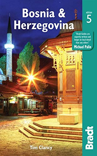 Bosnia & Herzegovina (Bradt Travel Guides) por Tim Clancy