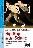 Hip-Hop in der Schule: Teil 1: DVD und Audio-CD