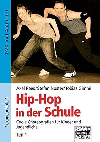 Hip-Hop in der Schule: Teil 1: DVD und