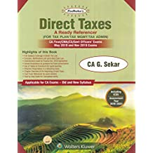 Padhuka's Direct Taxes A Ready Referencer (for Tax Plan/Tax MGMt? Tax Admin) CA Final/CMA/CS./Govt' Offices Exams May 2019 and NOV 2019 Exams