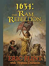 1634: The Ram Rebellion (Ring of Fire Series)