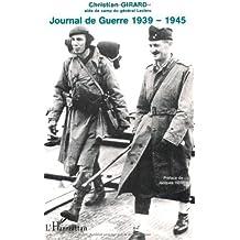 Christian girard. aide de camp du general leclerc journal de guerre 1939-1945 témoignage