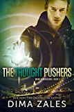 The Thought Pushers (Mind Dimensions Book 2) (English Edition)